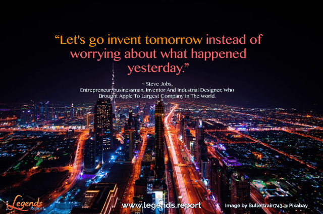Legends-Report-Quote-Steve-Jobs-Invent-Tomorrow