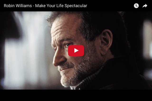 INSPIRING: Robin Williams - Life Is What You Make It!