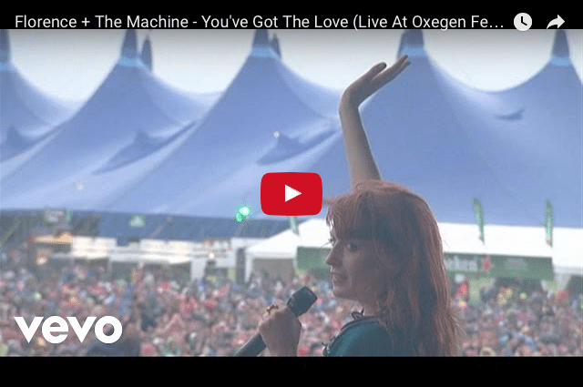 INSPIRING MUSIC: Florence + The Machine - You've Got The Love (Live)