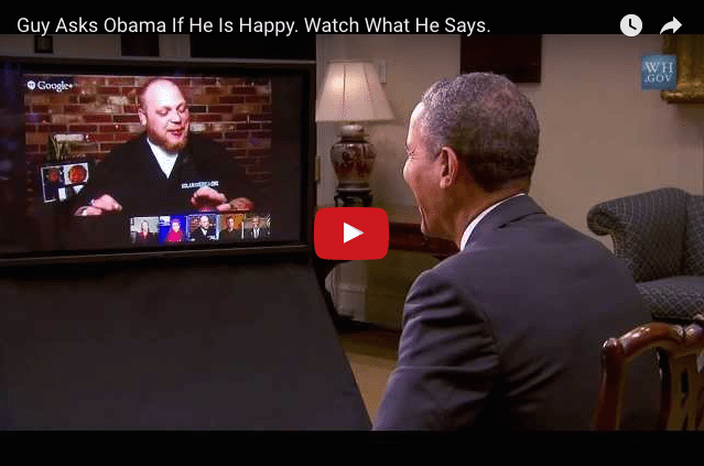 A Man Asked Barack Obama If He Was Happy….