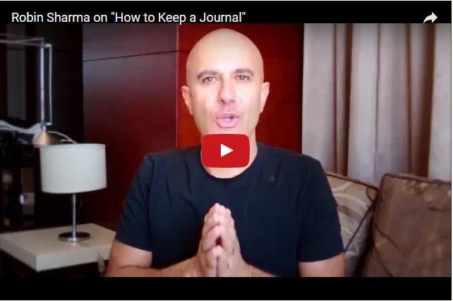 Robin Sharma - Why Keep a Journal?