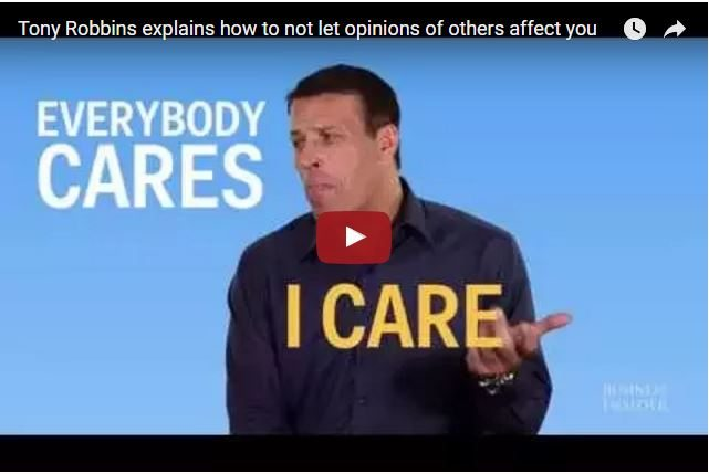 Tony Robbins - What To Do If You Fear The Opinions of Others