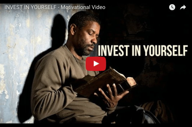 INSPIRING MOTIVATION! What Are You Investing In You?