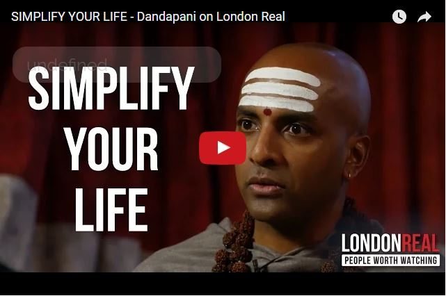 Simplify Your Life With The Advice of Ex-Monk Dandapani!