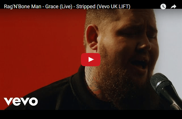 A Song To Lift Your Spirits: Grace, By Rag'N'Bone Man