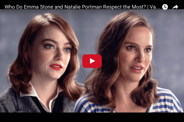 Who Do Emma Stone And Natalie Portman Respect The Most?