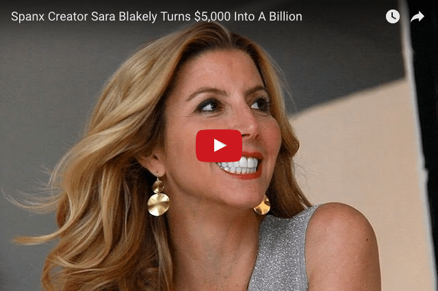 How Did Sara Blakely Turn $5,000 Into Billions?