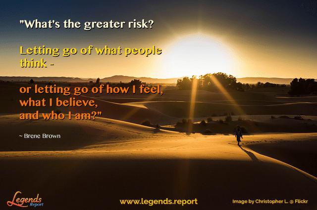 Legends Report quote - Bene-Brown---Risk