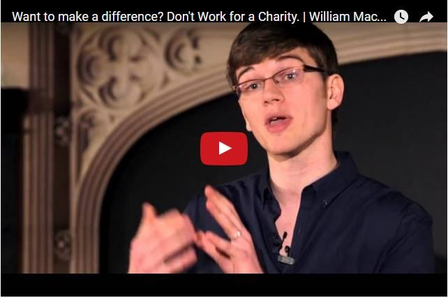 TED TALK - Want To Make a Difference? Don't Work For a Charity!