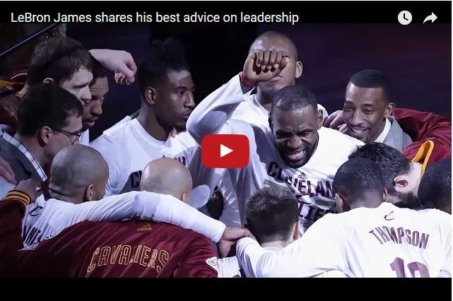 LeBron James - Why Walking Your Talk Is Key To Leadership