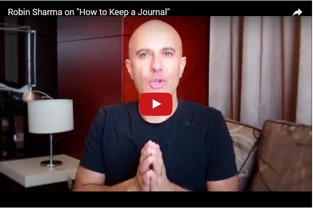 Robin Sharma - Why Keep a Journal?