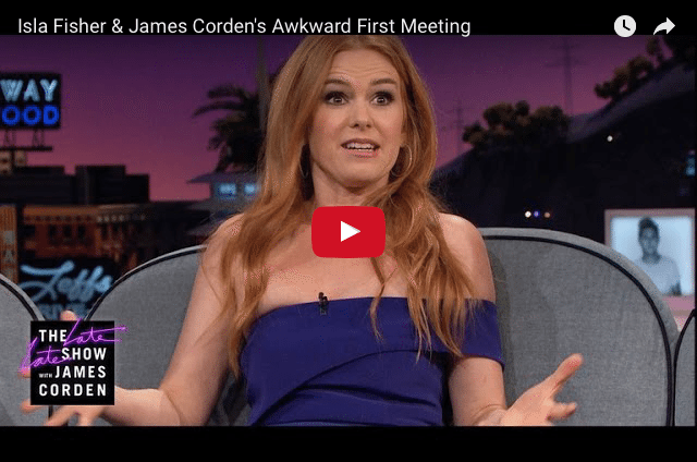 FUNNY: Isla Fisher's Embarrassing First Meeting With James Corden