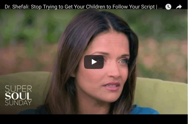 Dr Shefali & Oprah Winfrey - Stop Getting Your Children To Follow Your Script