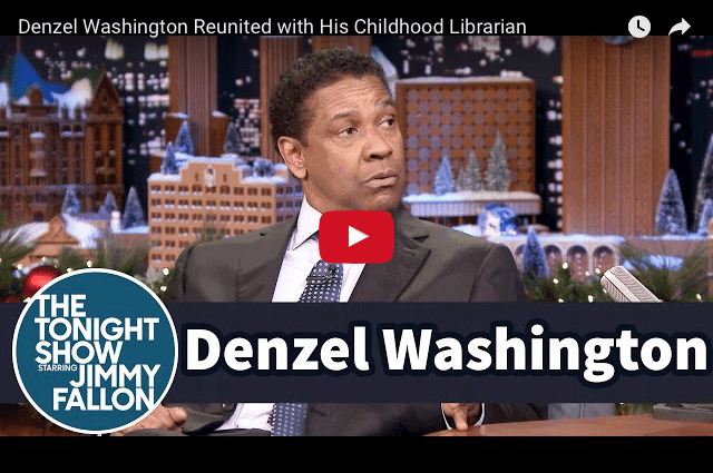 Denzel Washington & The Impact a Kind Librarian Had On His Life