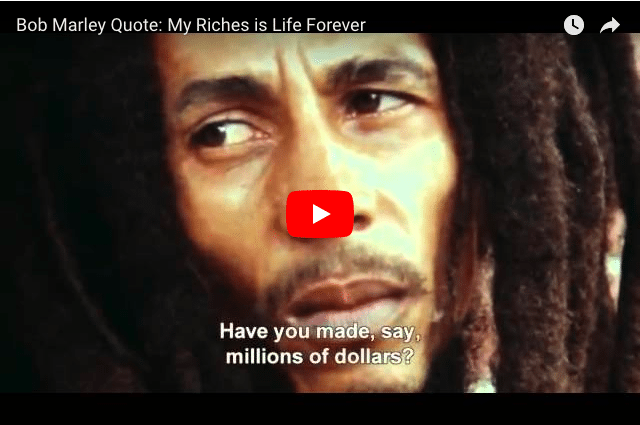 Bob Marley - What Makes Us Rich?