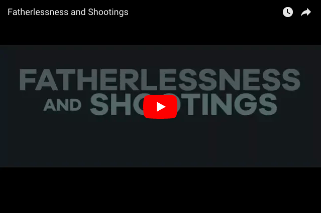 The Undeniable Link Between Fatherlessness & School Shootings